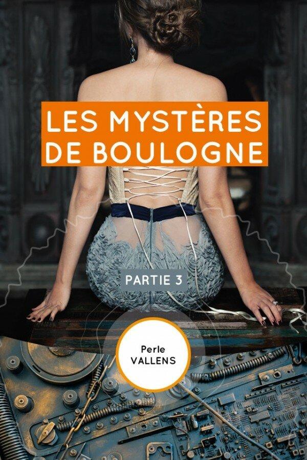 Les mystères de Boulogne, Volet 3